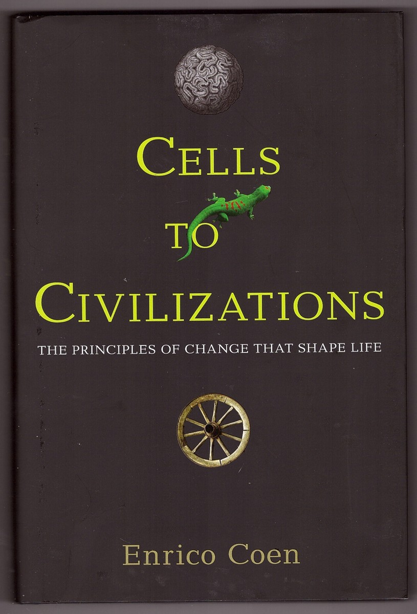 Image for Cells to Civilizations  The Principles of Change That Shape Life