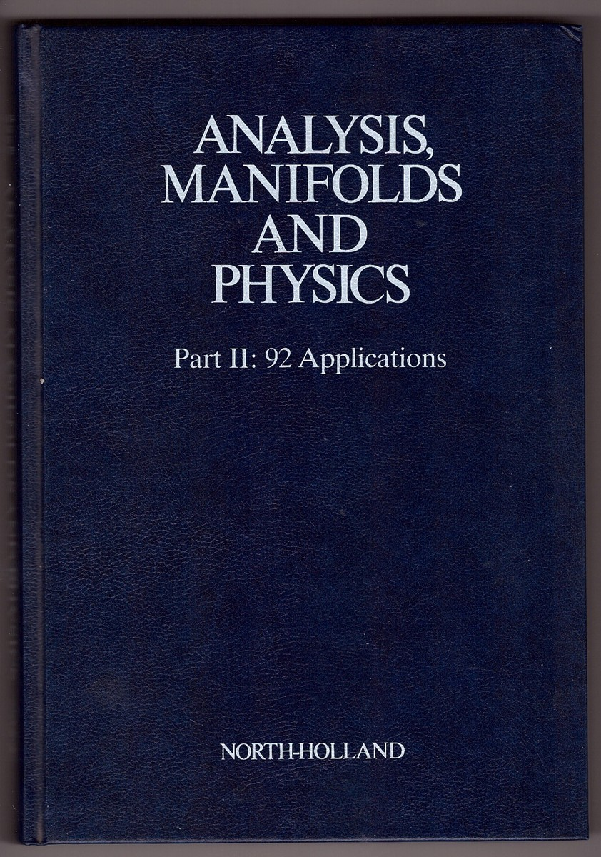Image for Analysis, Manifolds and Physics, Part 2  92 Applications