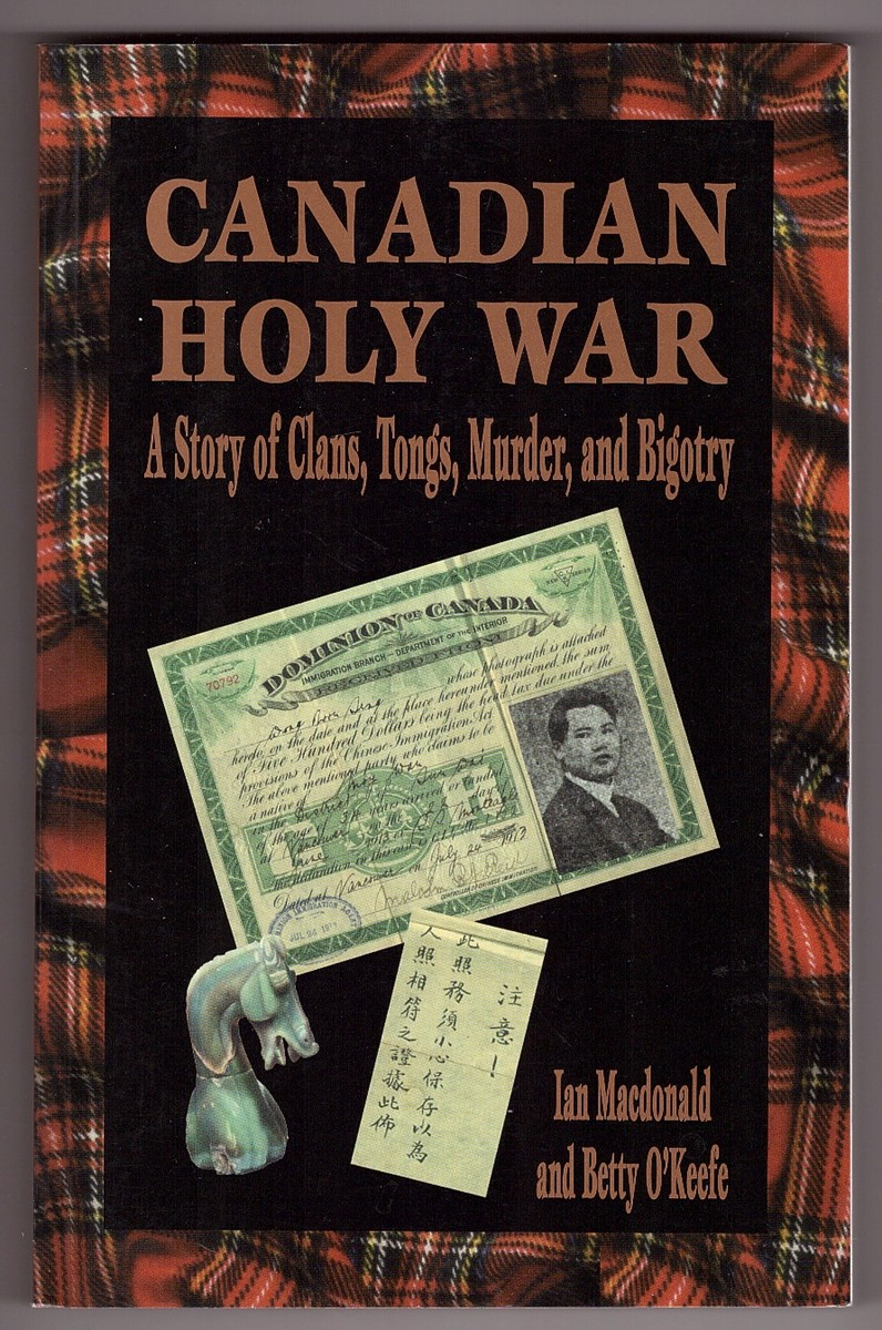 Image for Canadian Holy War  A Story of Clans, Tongs, Murder and Bigotry