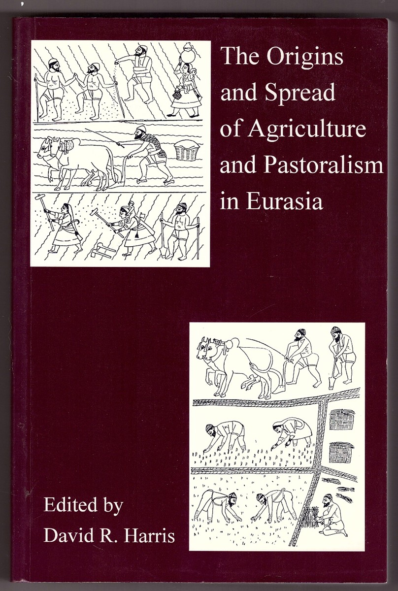 Image for The Origins and Spread of Agriculture and Pastoralism in Eurasia