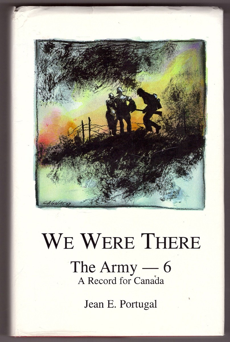Image for We Were There; The Army - #6 A Record for Canada