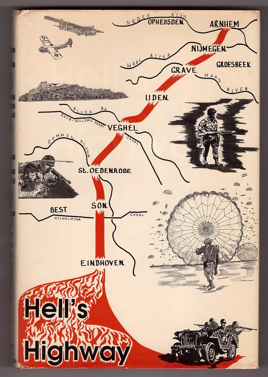 Image for Hell's Highway  Chronicle of the 101st Airborne Division in the Holland Campaign, September-November, 1944