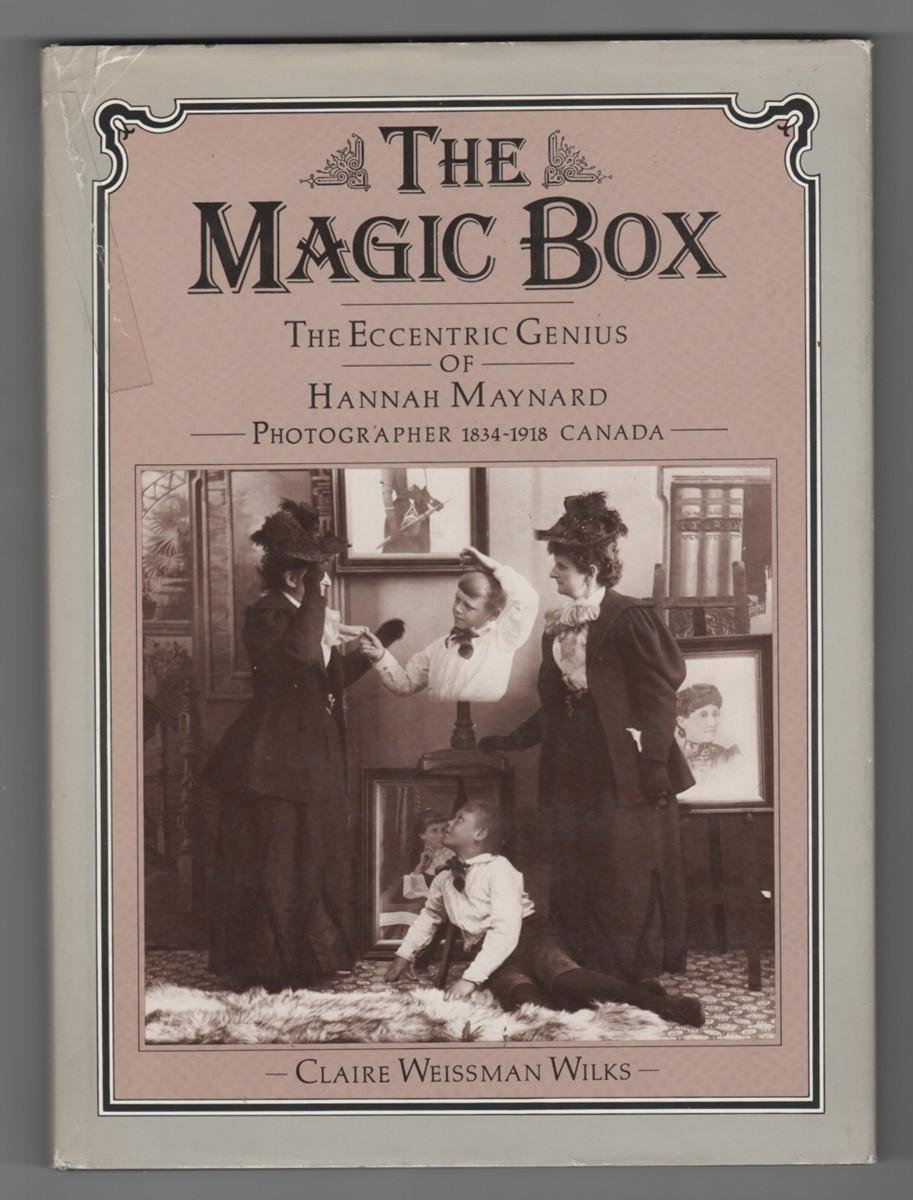 Image for The Magic Box  The Eccentric Genius of Hannah Maynard