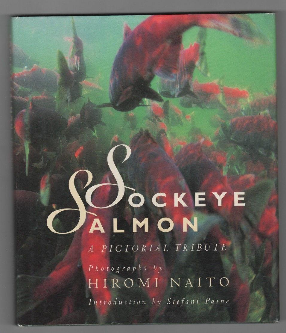 Image for Sockeye Salmon  A Pictorial Tribute