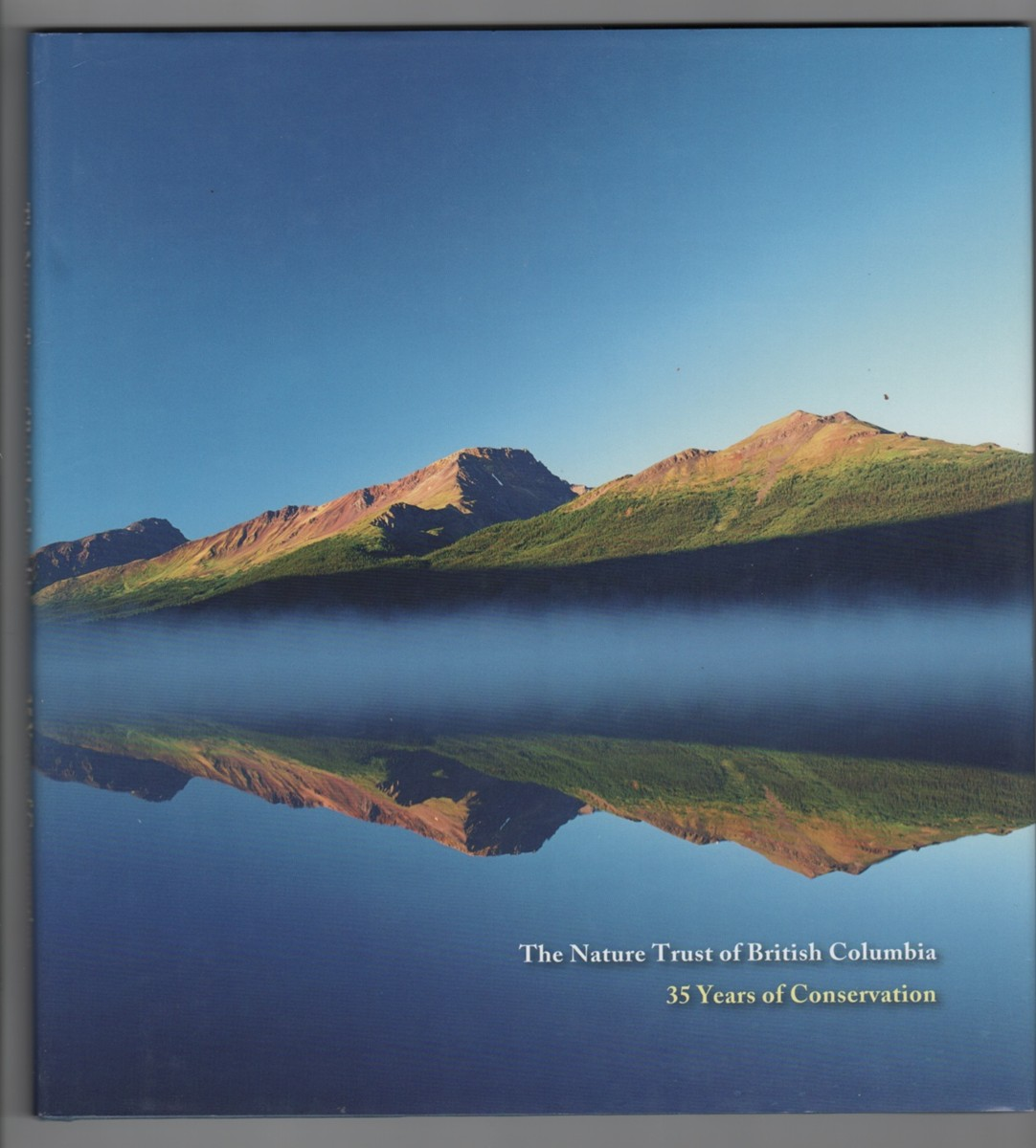 Image for The Nature Trust of British Columbia 35 Years of Conservation