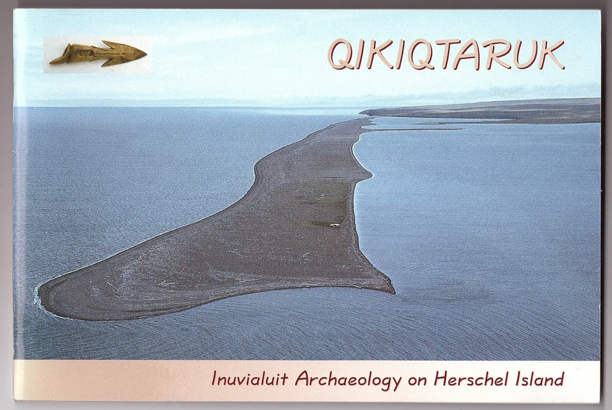 Image for Qikiqtaruk Inuvialuit Archaeology on Herschel Island
