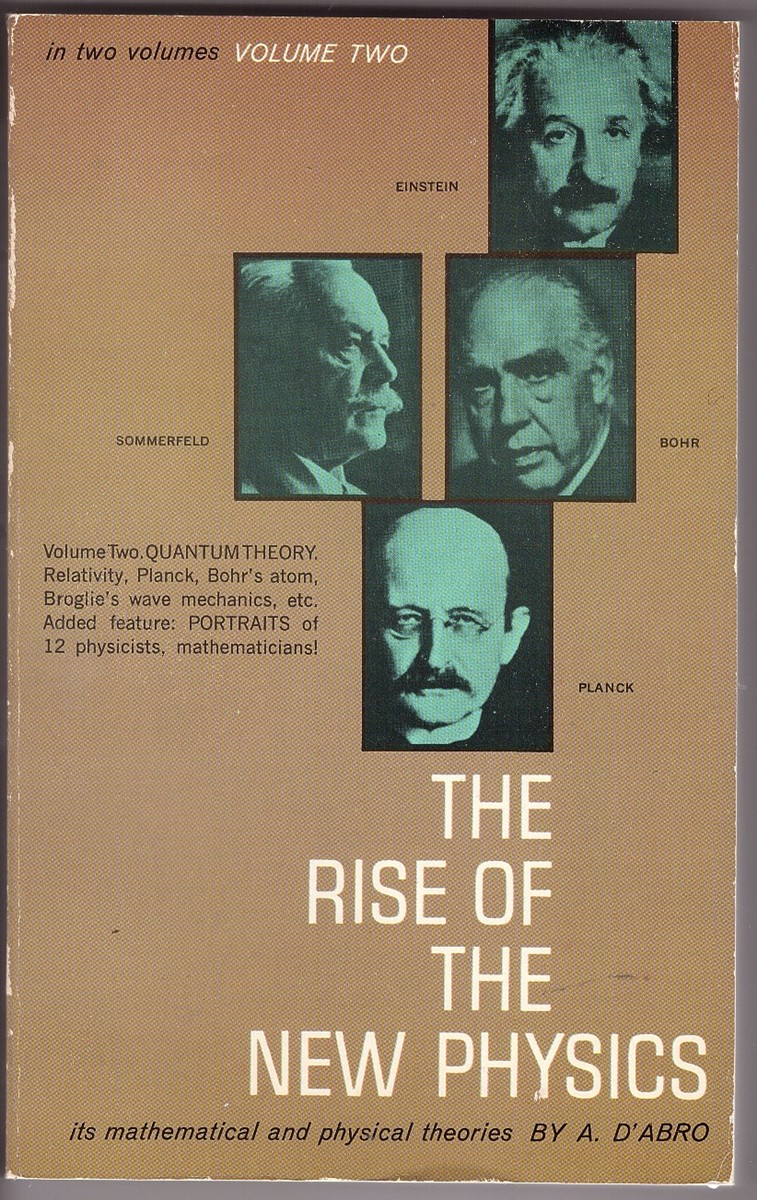 Image for Rise of the New Physics, vol II its mathematical and physical theories