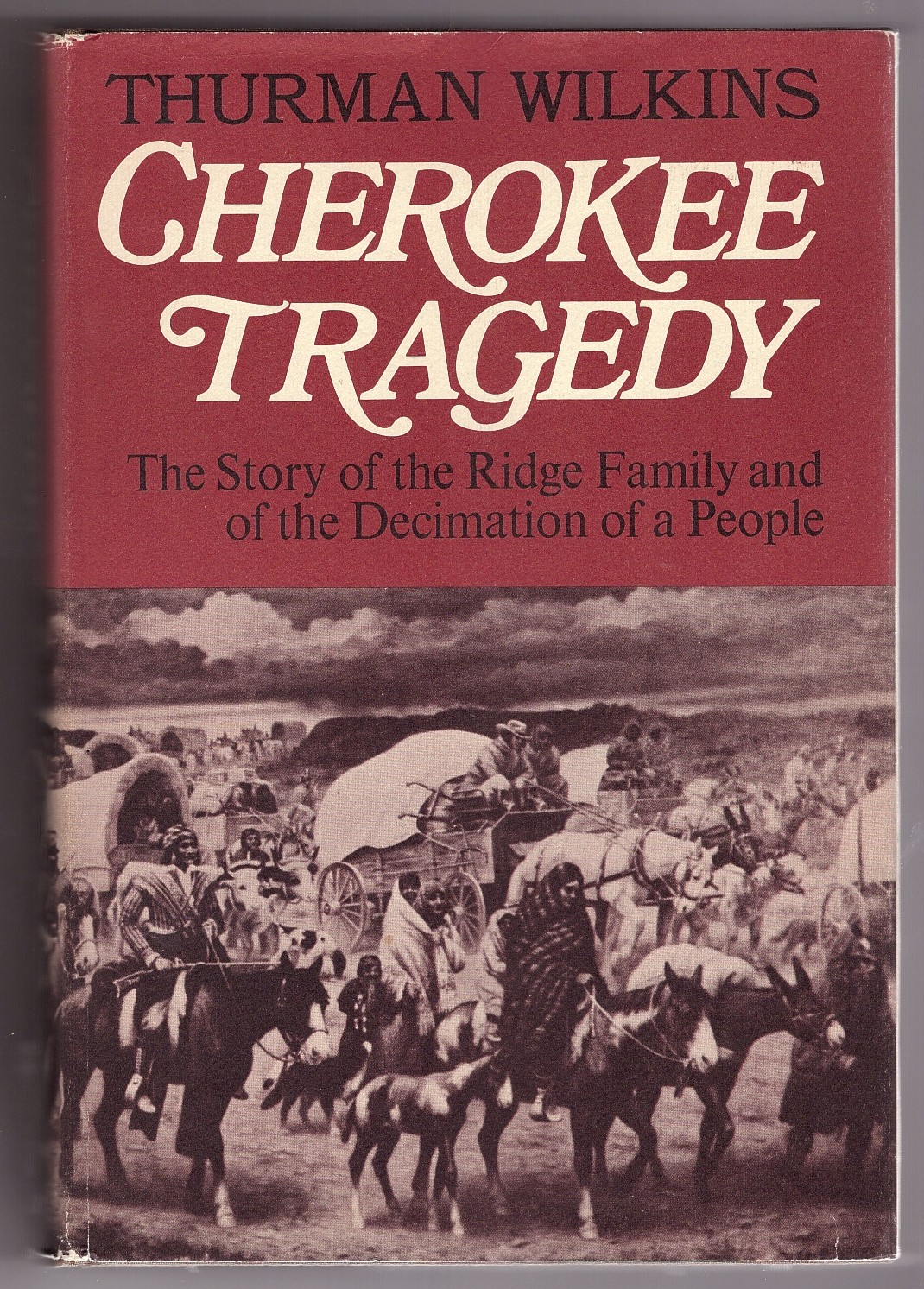 Image for Cherokee Tragedy The Story of the Ridge Family and the Decimation of a People