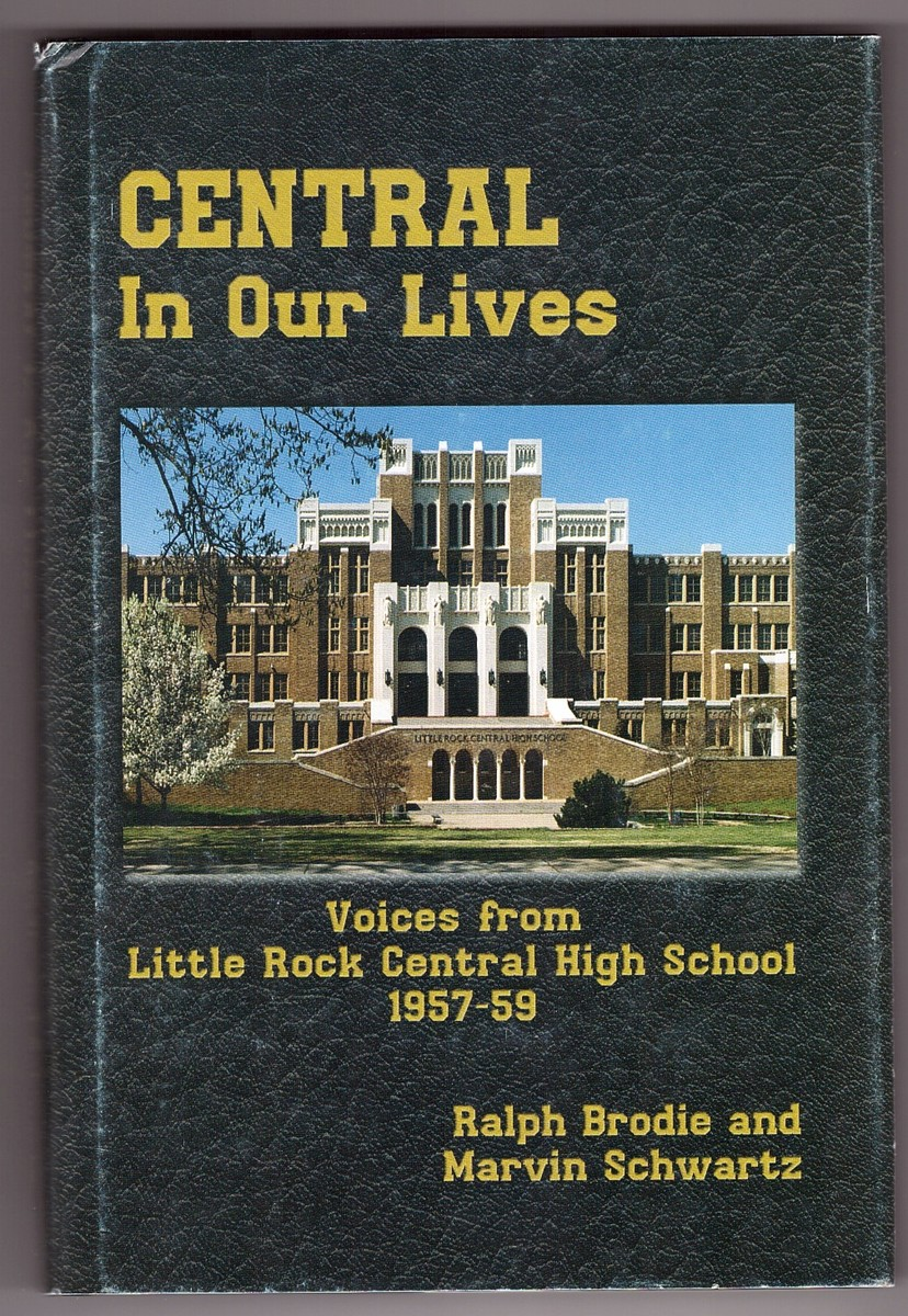 Image for Central in Our Lives  Voices from Little Rock Central High School 1957-1959
