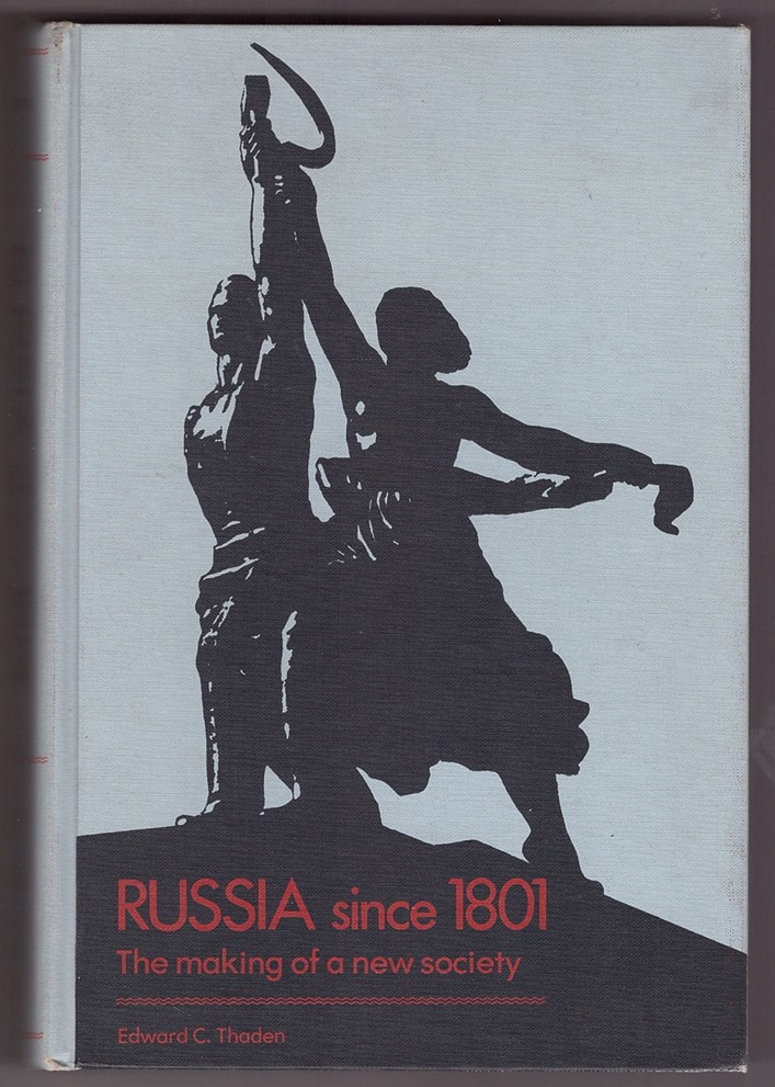 Image for Russia Since 1801  The Making of a New Society