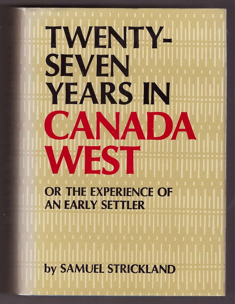 Image for Twenty-Seven Years In Canada West Or The Experience of an Early Settler