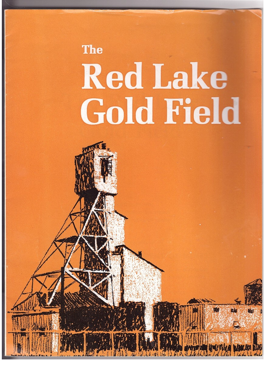 Image for The Red Lake Gold Field