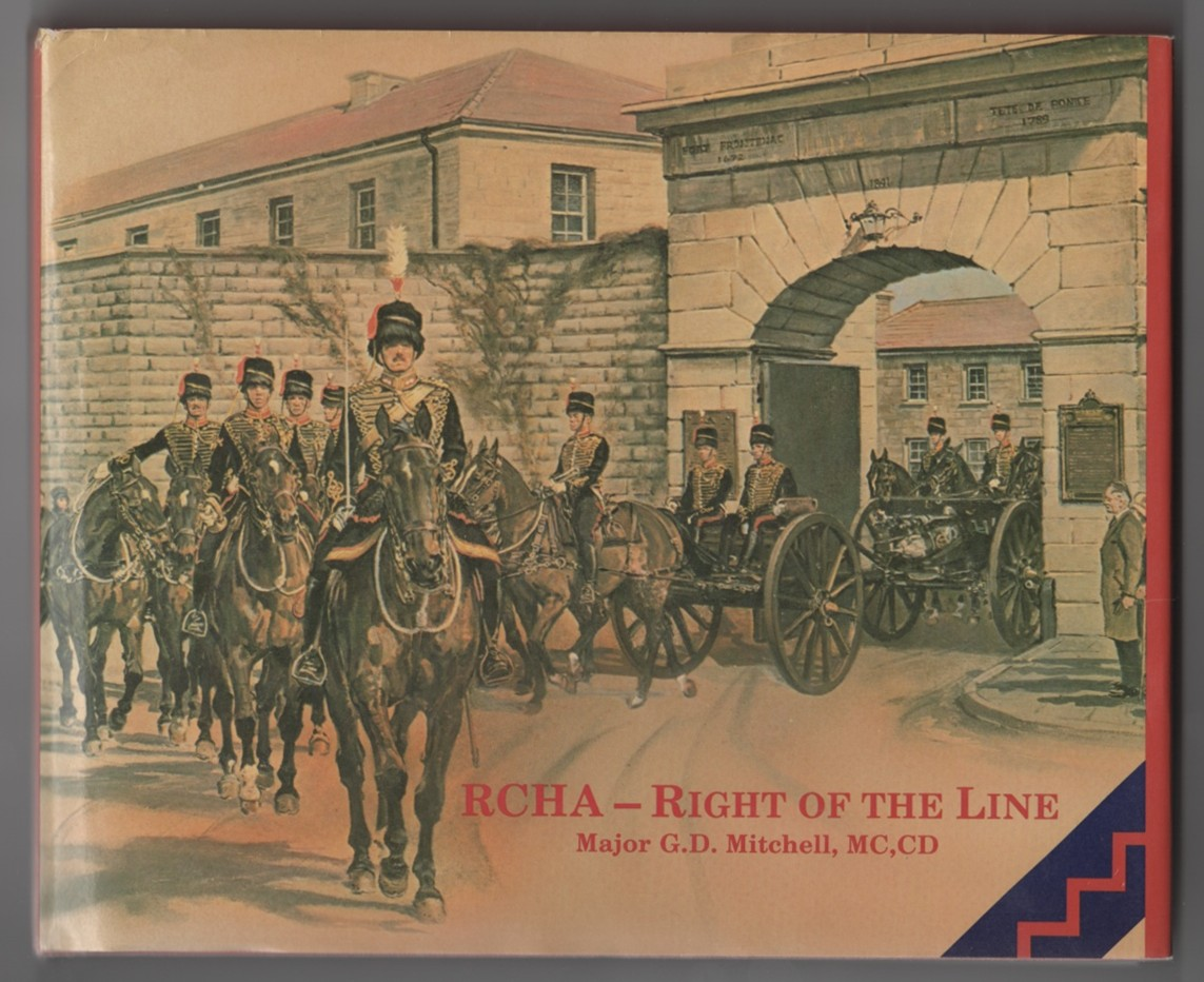 Image for RCHA--right of the line  An anecdotal history of the Royal Canadian Horse Artillery from 1871