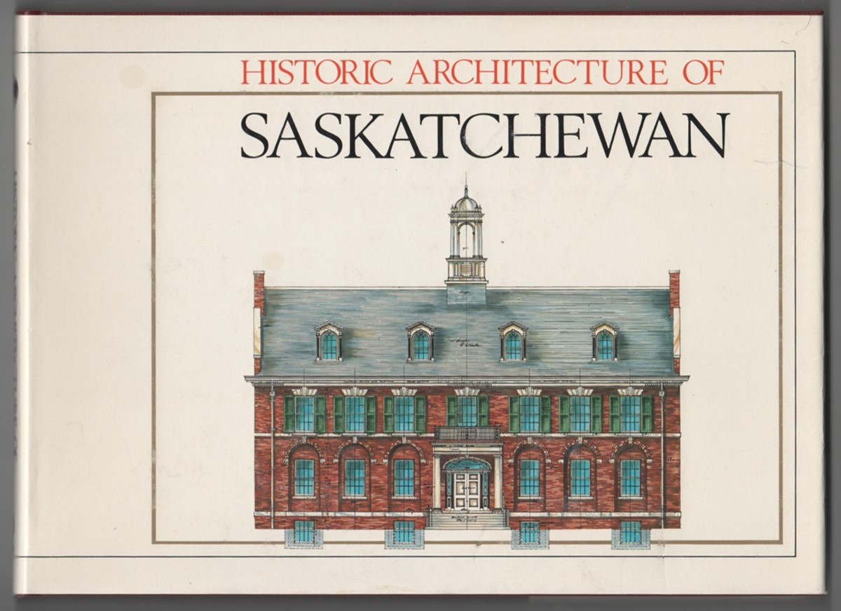 Image for Historic Architecture of Saskatchewan