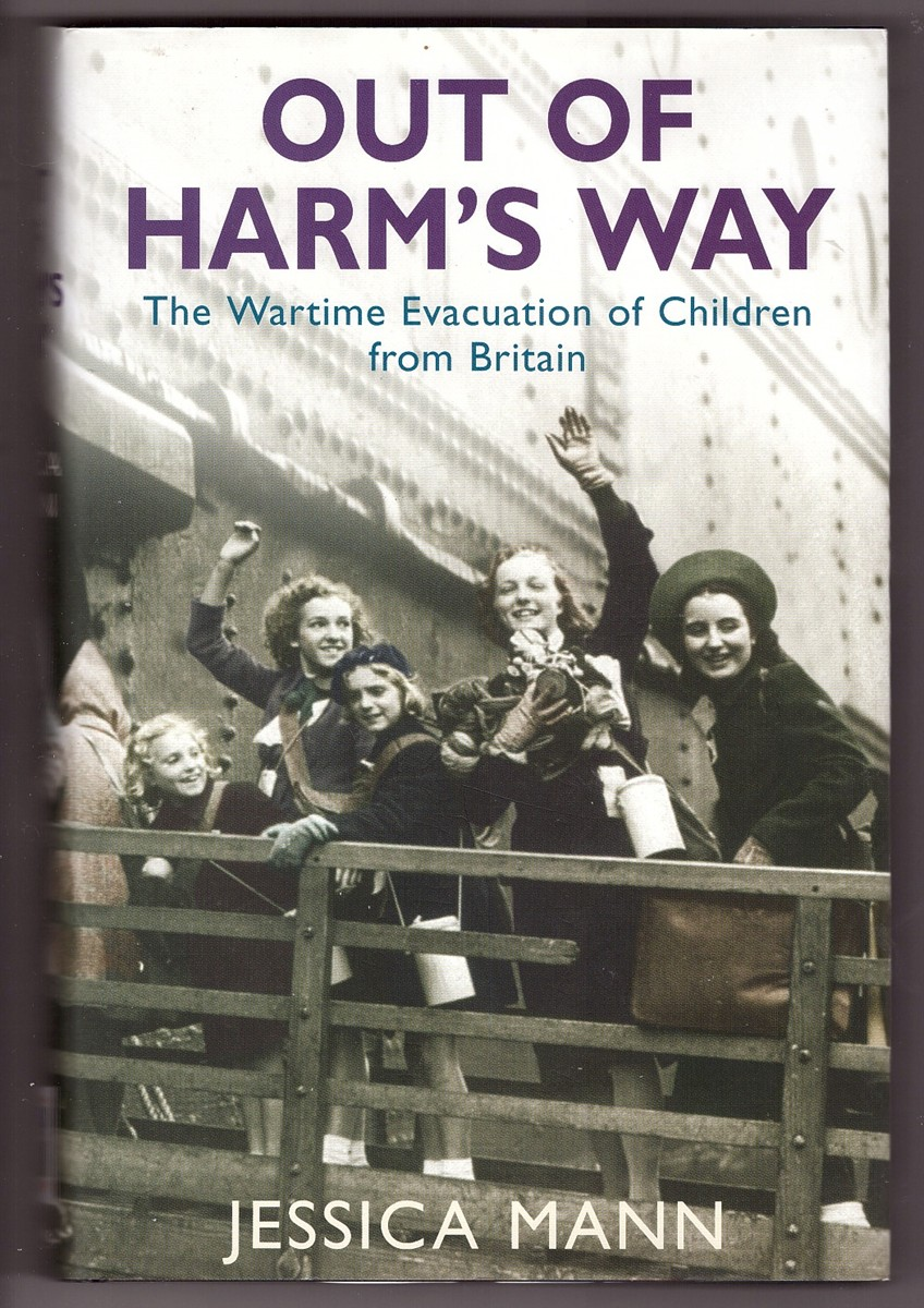 Image for Out of Harm's Way  The Wartime Evacuation of Children from Britain