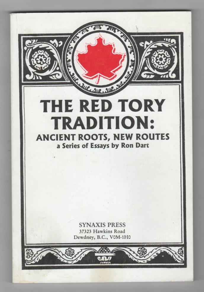 Image for The Red Tory tradition  Ancient roots, new routes : a series of essays