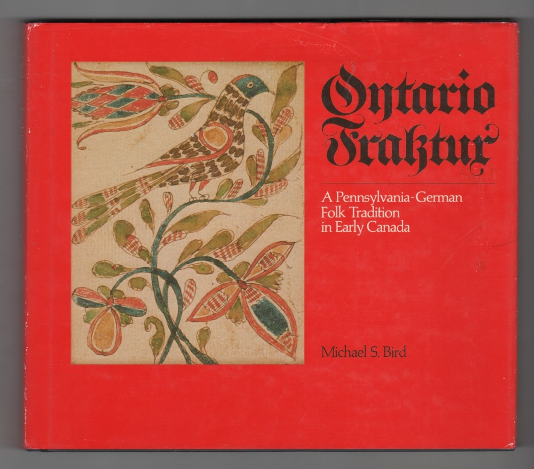 Image for Ontario Fraktur - A Pennsylvania-German Folk Tradition in Early Canada