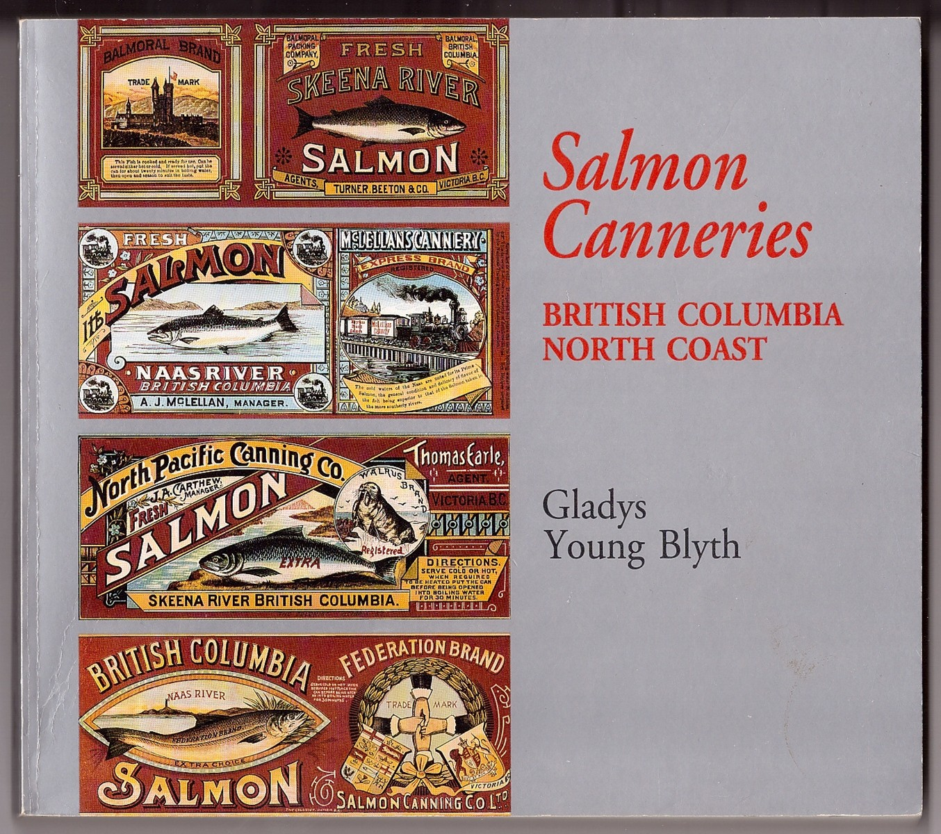 Image for Salmon Canneries  British Columbia North Coast