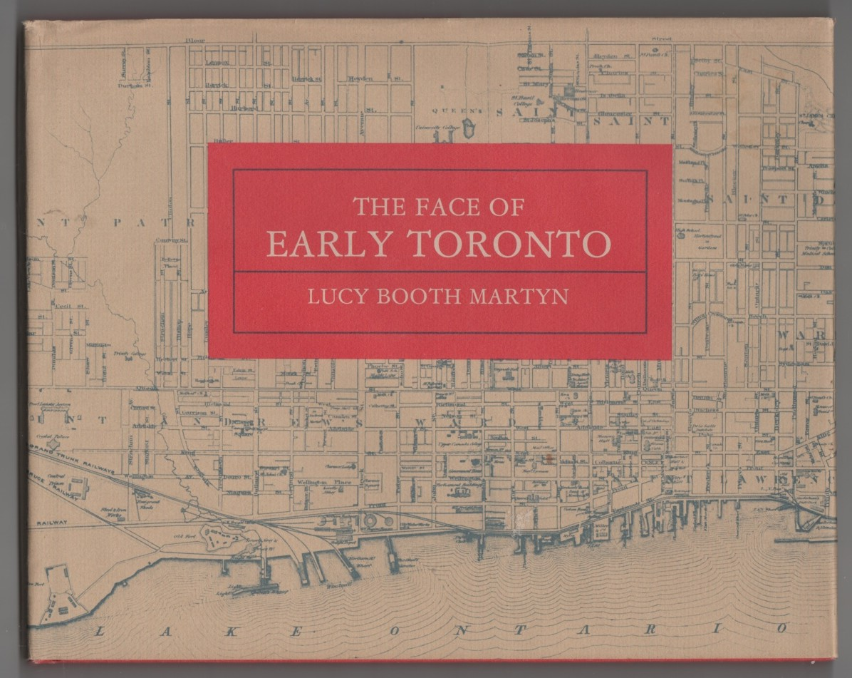 Image for The Face of Early Toronto  An archival record, 1797-1936