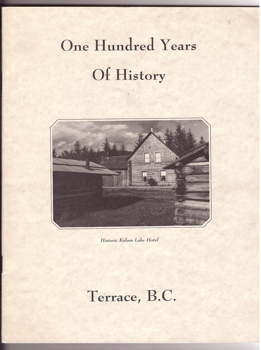 Image for One Hundred Years Of History Terrace, BC