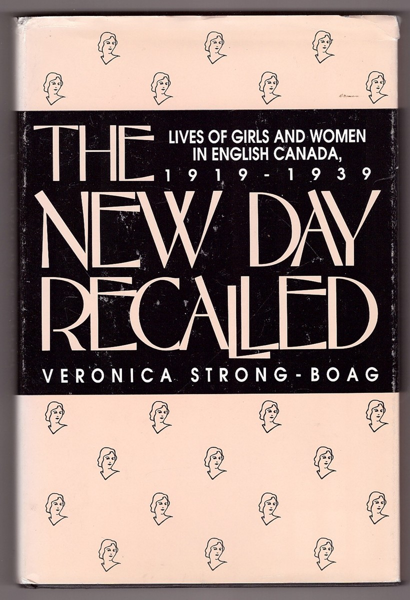 Image for New Day Recalled  Lives of Girls and Women in English Canada, 1919-1939