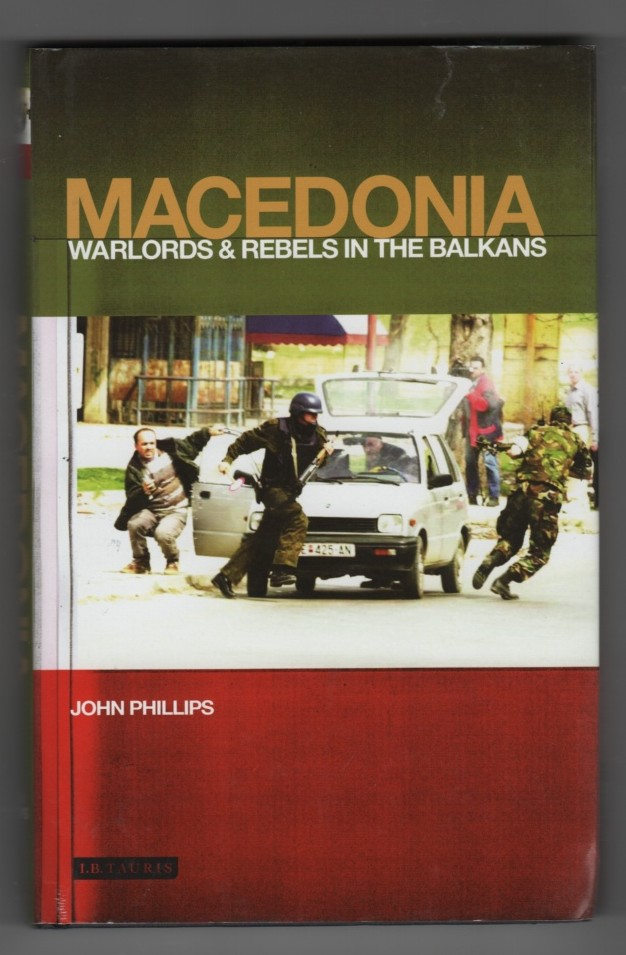 Image for Macedonia  Warlords and Rebels in the Balkans