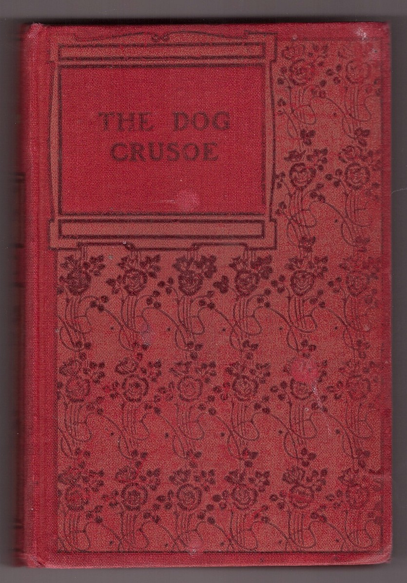 Image for The Dog Crusoe  A tale of the western prairies