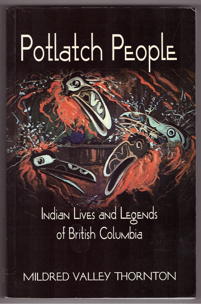 Image for Potlatch People  Indian Lives & Legends of British Columbia