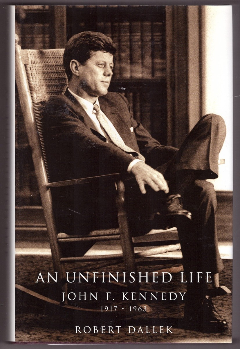Image for An Unfinished Life  John F. Kennedy, 1917-1963
