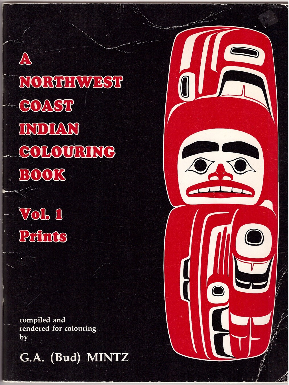 Image for A Northwest Coast Indian Colouring Book  Vol. 1, Prints