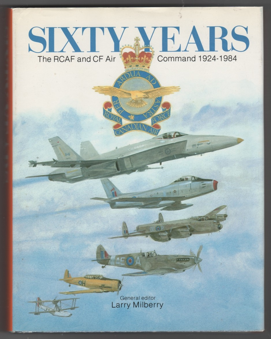 Image for Sixty Years  The RCAF and CF Air Command 1924-1984