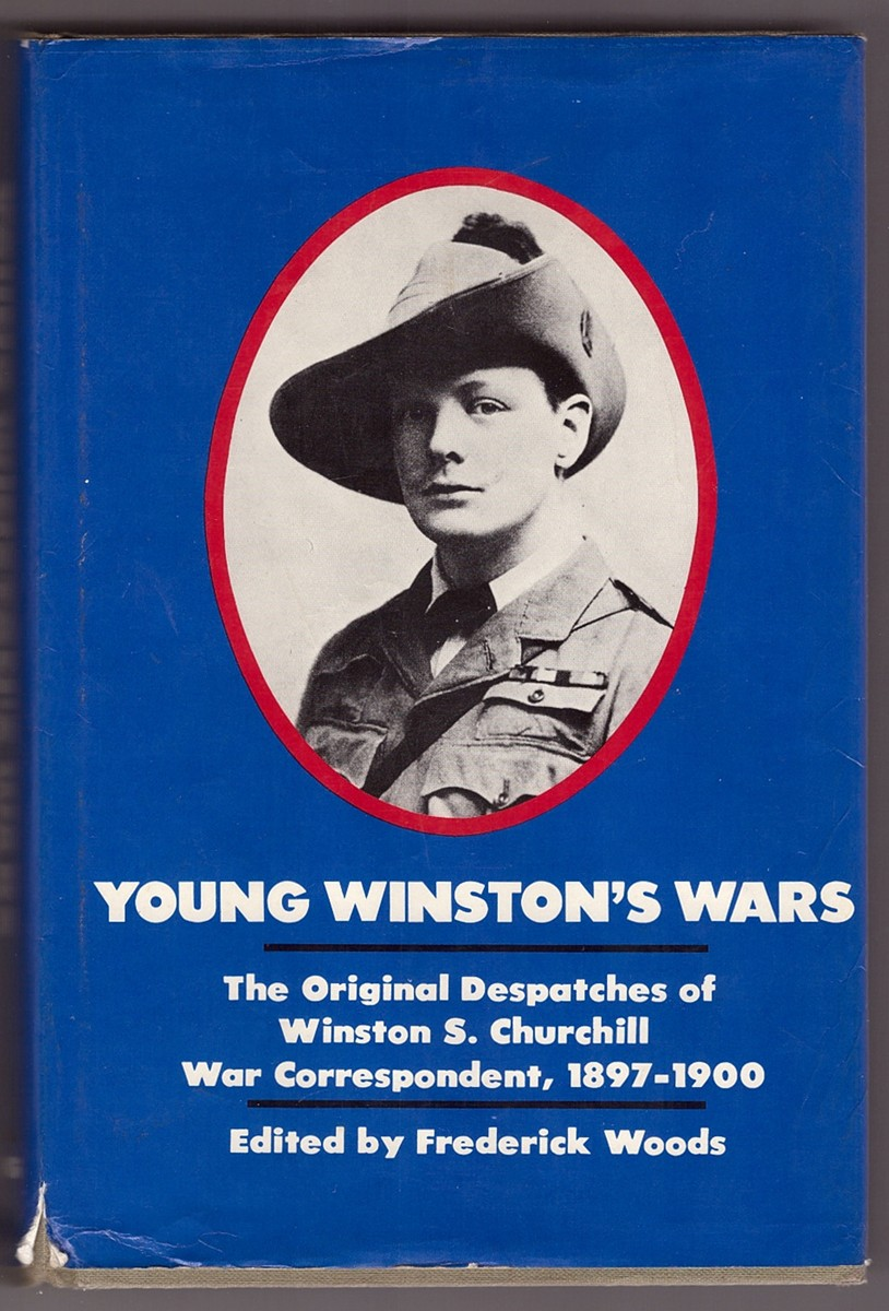 Image for Young Winston's Wars  The Original Despatches of Winston S. Churchill War Correspondent, 1897-1900