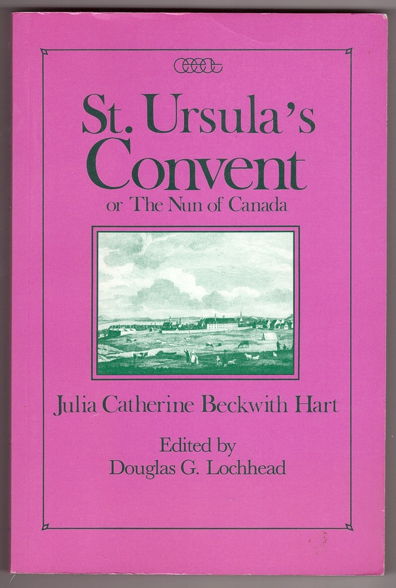 Image for St. Ursula's Convent or the Nun of Canada