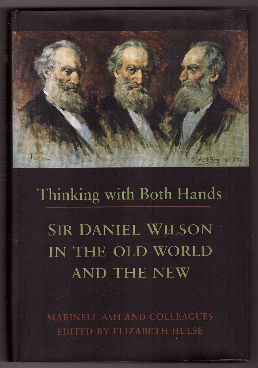 Image for Thinking with Both Hands; Sir Daniel Wilson in the Old World and the New