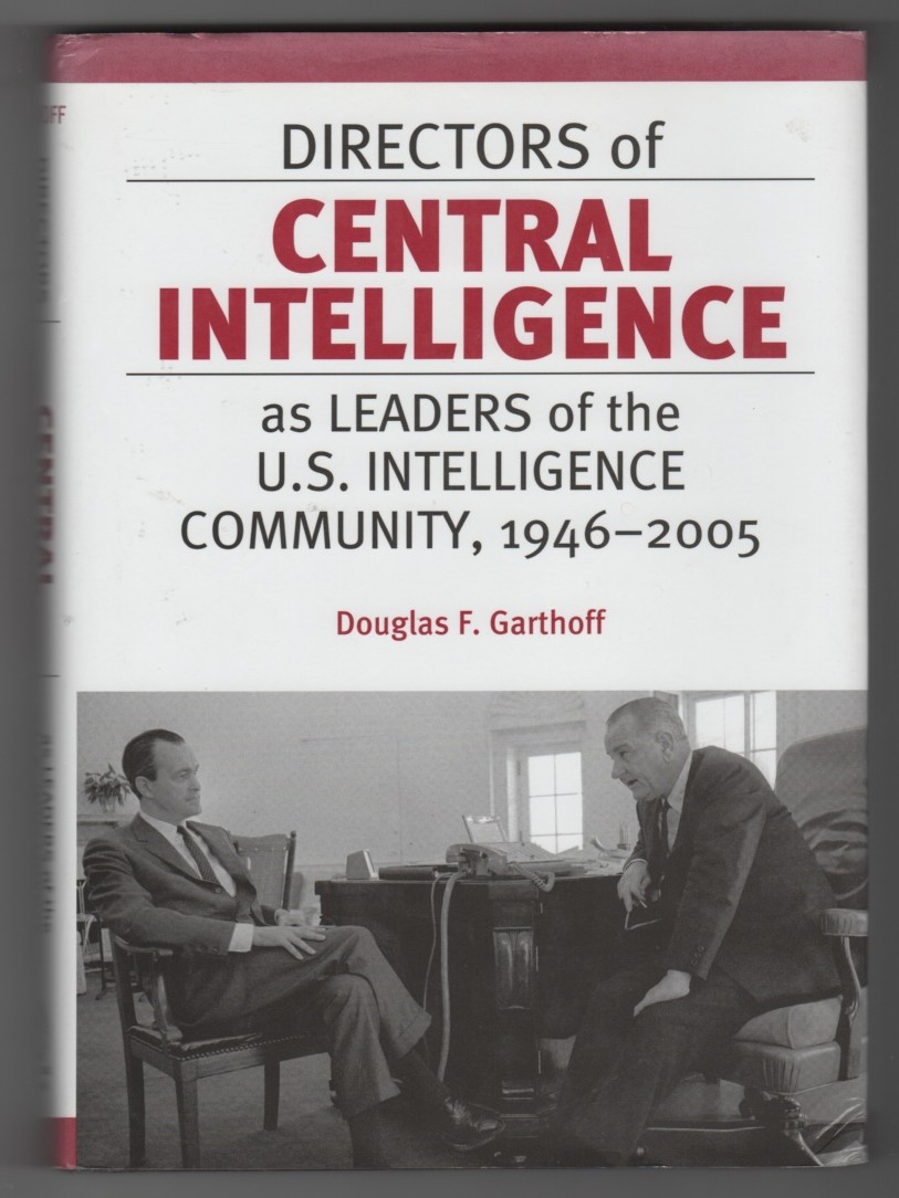 Image for Directors of Central Intelligence as Leaders of the U.S. Intelligence Community, 1946-2005
