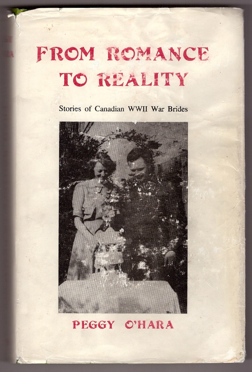 Image for From Romance to Reality; the Story of Canadian WWII Brides