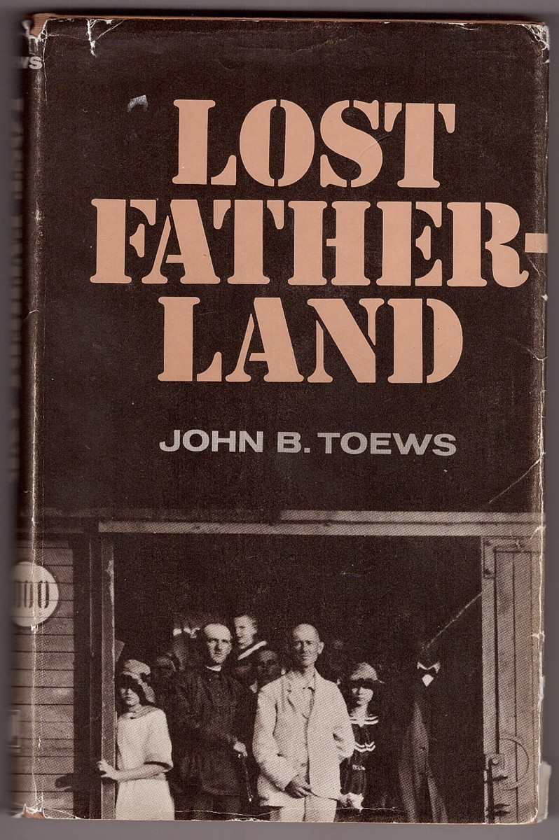 Image for Lost Fatherland The Story of the Mennonite Emigration from Soviet Russia, 1921 - 1927