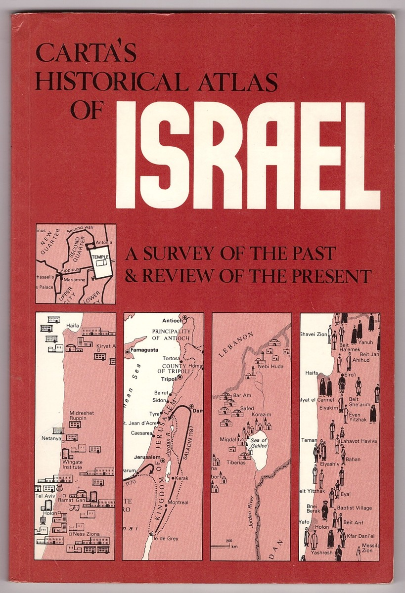 Image for Carta's Historical Atlas of Israel  A survey of the past & review of the present