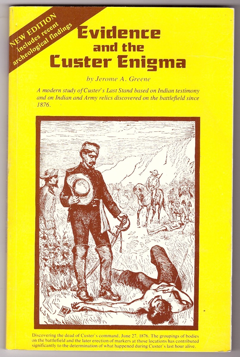 Image for Evidence and the Custer Enigma  A Reconstruction of Indian-Military History