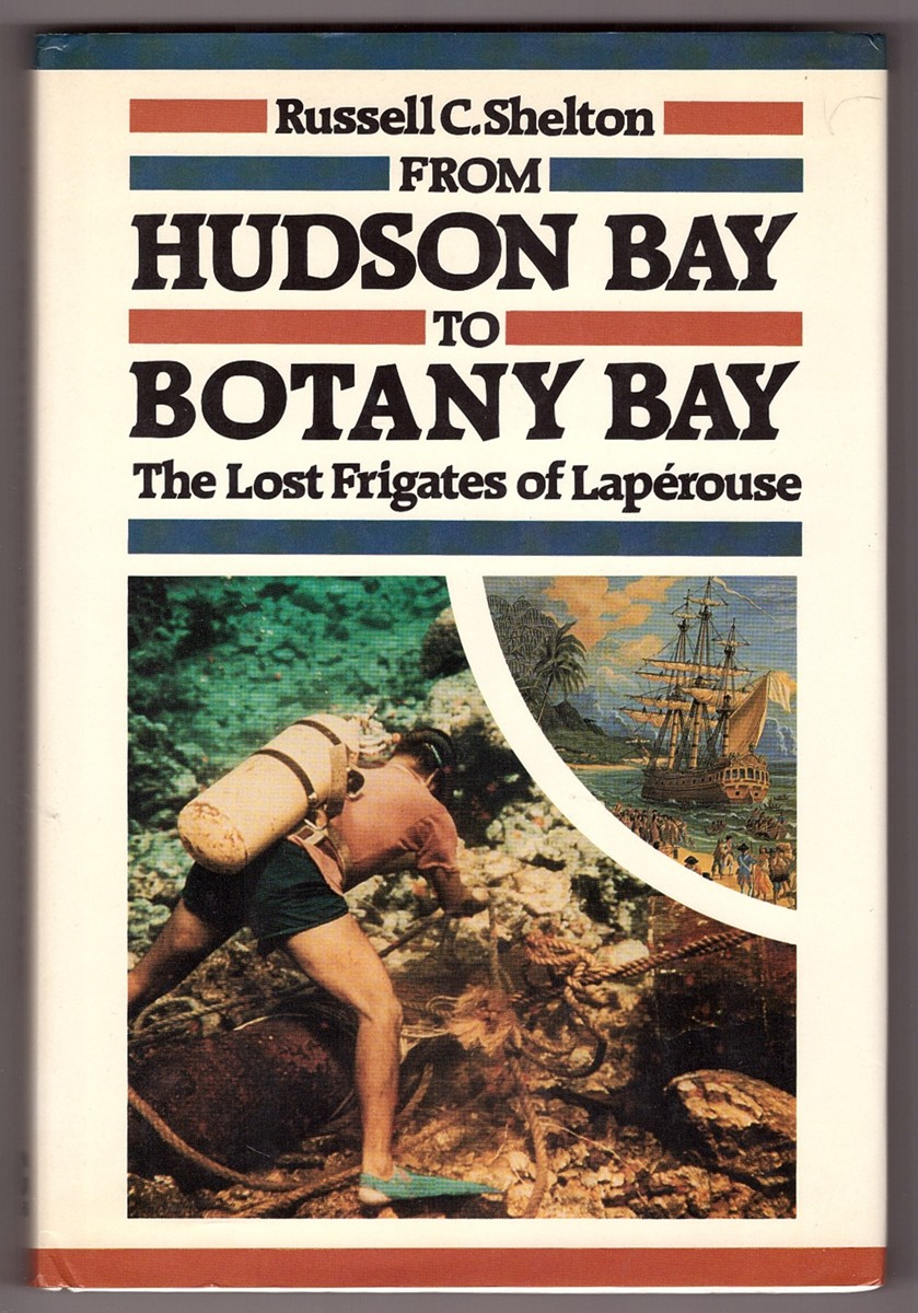 Image for From Hudson Bay to Botany Bay;  The Lost Frigates of Laperouse