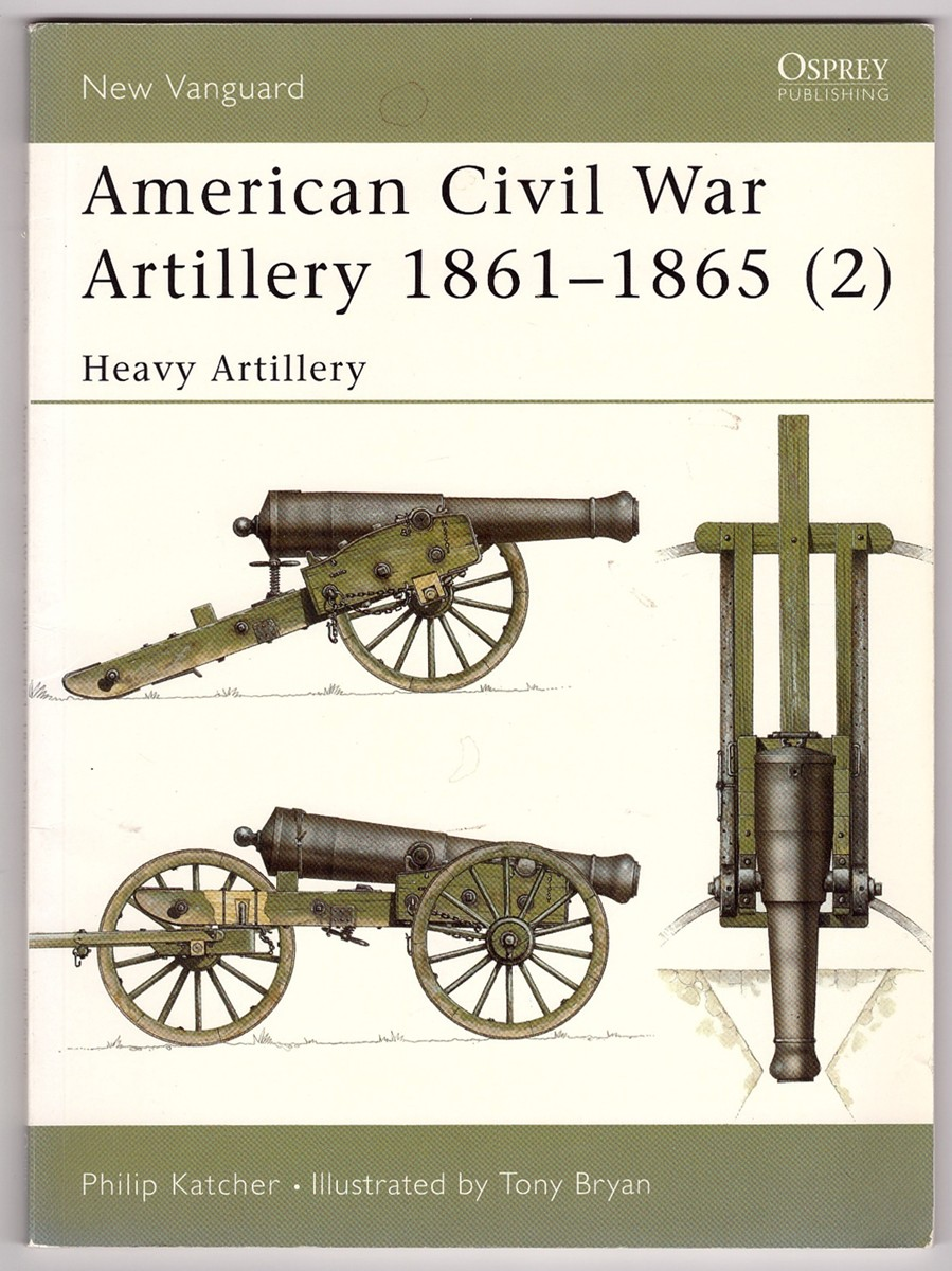 Image for American Civil War Artillery 1861-65    Heavy Artillery #2