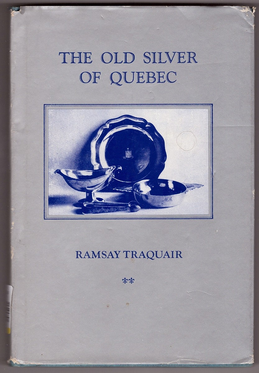 Image for The Old Silver of Quebec