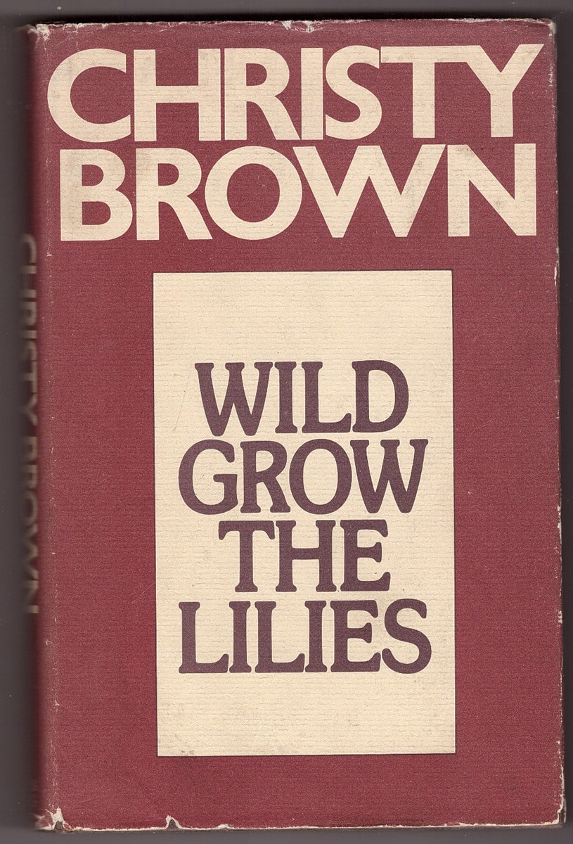 Image for Wild Grow the Lilies