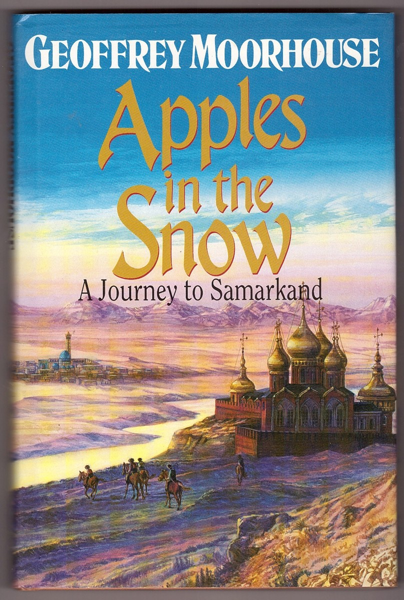 Image for Apples in the Snow  Journey to Samarkand