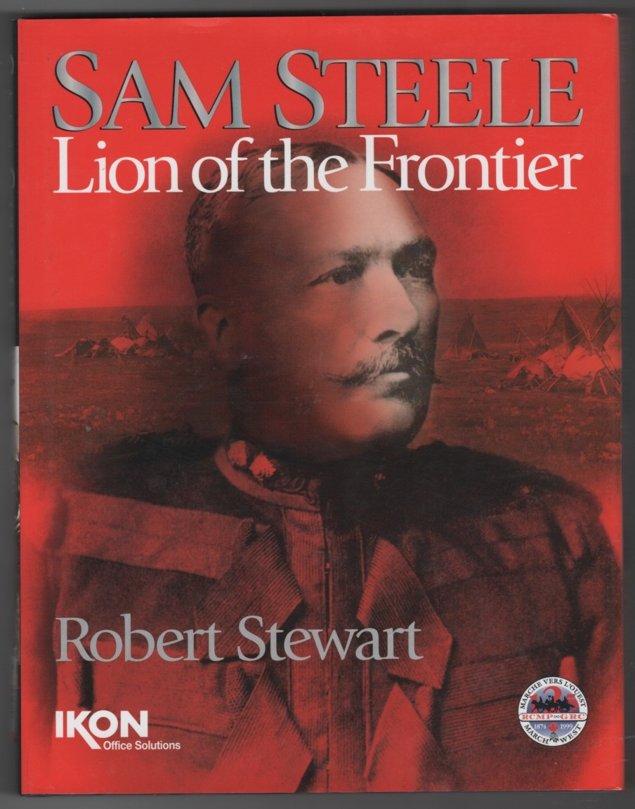Image for Sam Steele  Lion of the Frontier