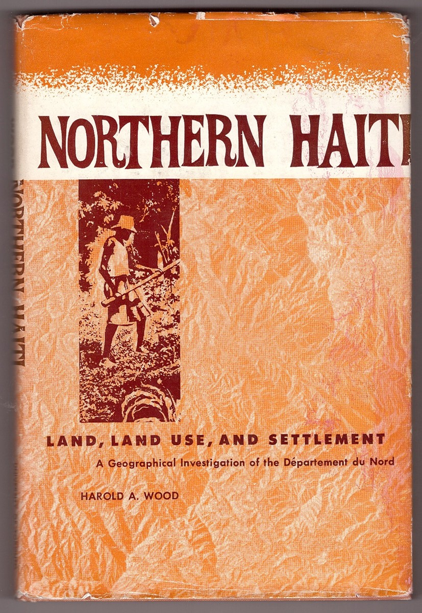 Image for Northern Haiti Land, Land Use, and Settlement