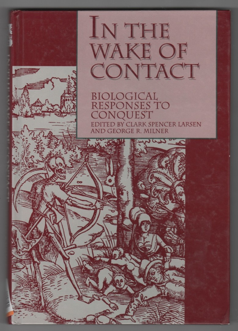 Image for In the Wake of Contact  Biological Responses to Conquest
