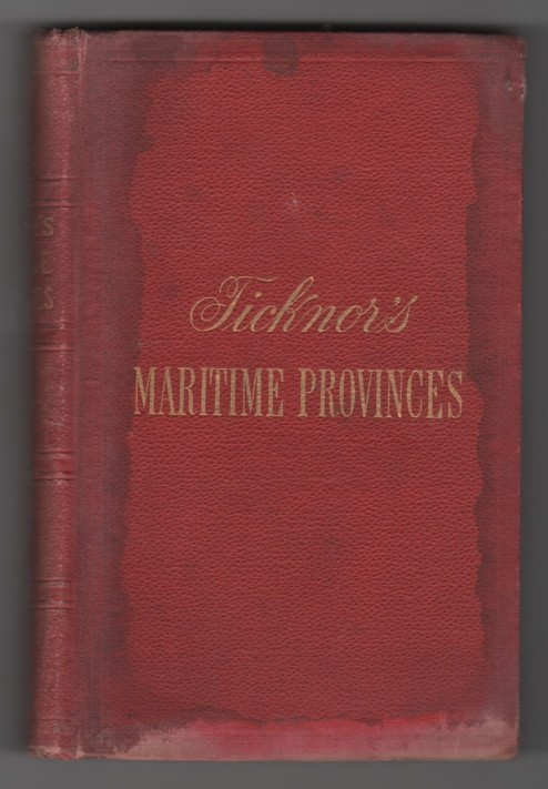 Image for Ticknor's Maritime Provinces A Handbook for Travellers