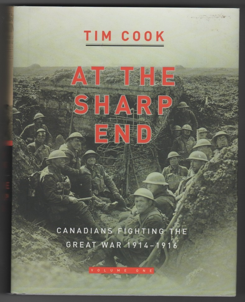 Image for At the Sharp End Volume One  Canadians Fighting the Great War 1914-1916