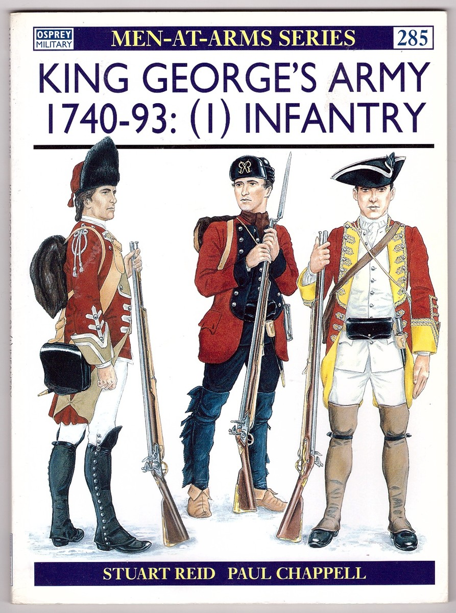 Image for King George's Army 1740 – 1793: (1) Infantry